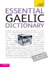 Essential Gaelic Dictionary: Teach Yourself (Complete Languages) - Boyd Robertson, Ian Macdonald