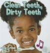 Clean Teeth, Dirty Teeth - Jo Cleland