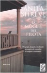La Moglie del Pilota / The Pilot's Wife - Anita Shreve