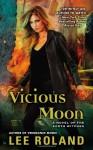 Vicious Moon - Lee Roland