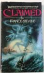 Claimed - Francis Stevens