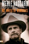 My House of Memories: An Autobiography - Merle Haggard, Tom Carter