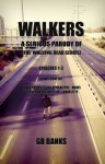 WALKERS: from the universe of THE WALKING DEAD Series - Episodes 1-3 Combined #2 (SEE DESCRIPTION FOR SAVINGS) (WALKERS Compilation) - GB Banks