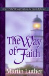 The Way of Faith - Martin Luther, Judith Couchman, Lisa Marzano