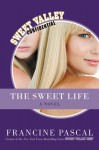 The Sweet Life - Francine Pascal