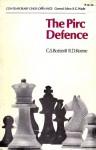 The Pirc Defence (Contemporary Chess Openings) - G.S. Botterill, Raymond D. Keene, Robert Graham Wade