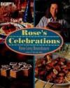 Rose's Celebrations - Rose Levy Beranbaum, Amos Chan
