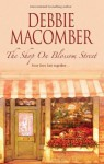The Shop On Blossom Street (A Blossom Street Novel) - Debbie Macomber