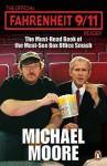 Fahrenheit 9/11 - Michael Moore