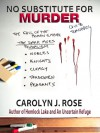 No Substitute for Murder - Carolyn J. Rose