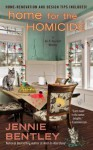 Home For the Homicide (A Do-It-Yourself Mystery) - Jennie Bentley