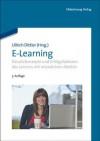 E-Learning: Einsatzkonzepte Und Erfolgsfaktoren Des Lernens Mit Interaktiven Medien - Ullrich Dittler