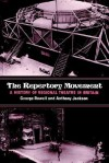 The Repertory Movement: A History of Regional Theatre in Britain - George Rowell, Anthony Jackson