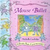 Mouse Ballet - Michelle Cartlidge