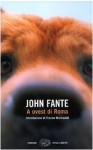 A ovest di Roma - John Fante, Alessandra Osti