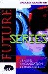 The Future Series (The Drucker Foundation Future Series) - Peter F. Drucker, Frances Hesselbein, Richard Beckhard, Marshall Goldsmith