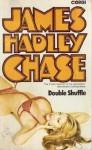 Double Shuffle - James Hadley Chase