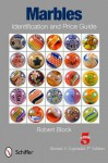 Marbles Identification and Price Guide - Robert Block