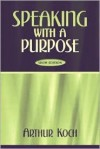 Speaking with a Purpose - Edward Jay Friedlander