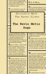 The Kevin Metis Saga: Nicolette Mace: The Raven Siren - C.S. Woolley