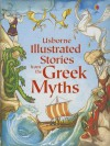 Illustrated Stories from the Greek Myths - Russell Punter