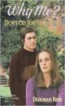 Don't Cry for Yesterday - Deborah Kent