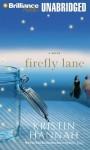 Firefly Lane - Kristin Hannah, Susan Ericksen