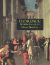 Florence: The Golden Age 1138-1737 - Gene A. Brucker