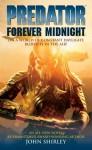 Predator: Forever midnight - John Shirley