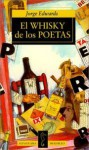 El whisky de los poetas - Jorge Edwards