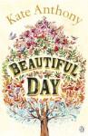 Beautiful Day - Kate Anthony