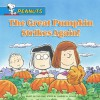 The Great Pumpkin Strikes Again! - Charles M. Schulz, Ron Fontes, Justine Korman Fontes