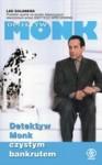 Detektyw Monk czystym bankrutem - Lee Goldberg