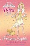 Princess Sophia And The Sparkling Surprise (Tiara Club, #5) - Vivian French, Sarah Gibb