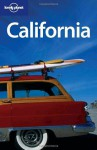 Lonely Planet California (Regional Guide) - Andrea Schulte-Peevers, Sara Benson, Ryan Ver Berkmoes