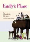 Emily's Piano - Charlotte Gingras