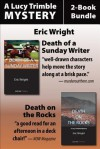 Lucy Trimble Mysteries 2-Book Bundle: Death of a Sunday Writer / Death on the Rocks - Eric Wright