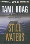 Still Waters - Tami Hoag, Joyce Bean