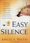 Easy Silence - Angela Huth