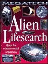 Alien Lifesearch: Quest For Extraterrestrial Organisms - David Jefferis, Davies Jefferis