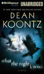 What the Night Knows - Steven Weber, Dean Koontz