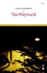 The Wayward - Alan Sondheim