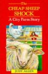 The Cheap Sheep Shock - Judy Allen