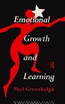 Emotional Growth and Learning - Paul Greenhalgh