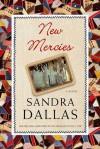 New Mercies - Sandra Dallas