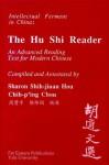 A Hu Shi Reader: An Advanced Reading Text for Modern Chinese - Sharon Shih-jiu Hou, Chih-ping Chou