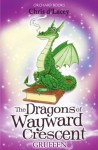 The Dragons of Wayward Crescent: Gruffen - Chris d'Lacey, Adam Stower