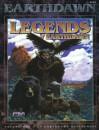 Legends Of Earthdawn, Volume One - Robin D. Laws, Sam Witt, Rich Warren