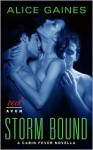 Storm Bound - Alice Gaines