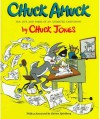 Chuck Amuck: The Life and Times of an Animated Cartoonist - Chuck Jones